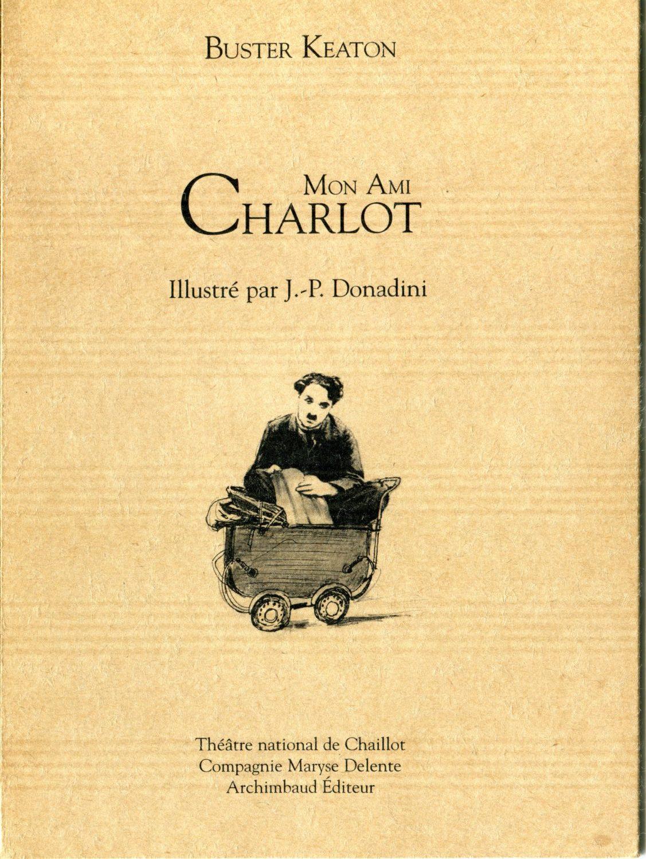 Mon ami Charlot, by Buster Keaton