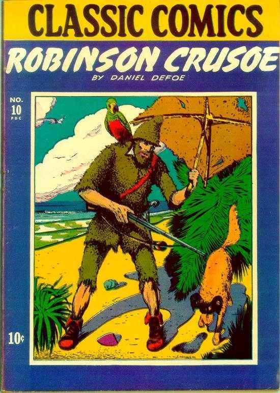 Classic comics No 10 Robinson Crusoe (Gilberton, 1941 series)