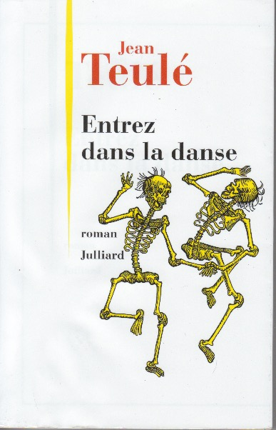 Jean Teulè. Entrez dans la danse.